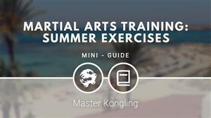 Martial arts training: summer exercises