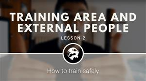 Training area and external people free video course