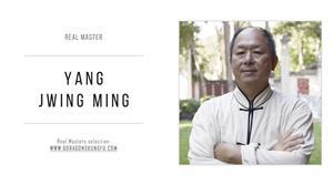 Yang Jwing Ming: real master